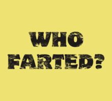 Who Farted? Kids Clothes