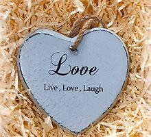 Live, love and laugh heart by morrbyte