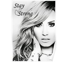 Stay Strong - Demi Poster