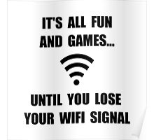 Lose Your WiFi Poster