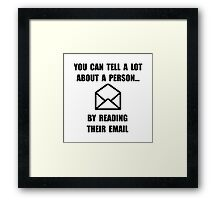 Read Their Email Framed Print