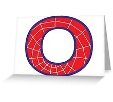 O letter in Spider-Man style Greeting Card
