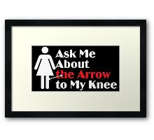Skyrim - Ask Me About the Arrow (female) on dark Framed Print
