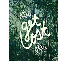Get Lost x Muir Woods Photographic Print