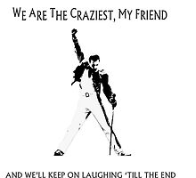 We are the craziest by fernandavilemos
