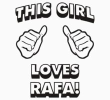 Girls love Rafa Nadal Kids Clothes