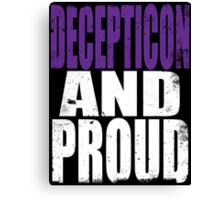 Decepticon AND PROUD Canvas Print