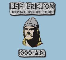 Leif Erikson: America's First White Dude by BlueEyedDevil
