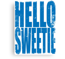 HELLO SWEETIE (BLUE) Canvas Print