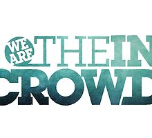 We Are The In Crowd Logo by sbarriault
