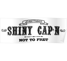 Everything's Shiny, Cap'n Poster
