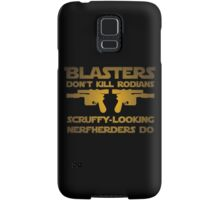Blasters don't kill Samsung Galaxy Case/Skin