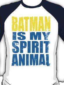 Batman is my Spirit Animal T-Shirt