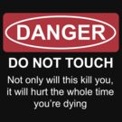 Do Not Touch by James Price