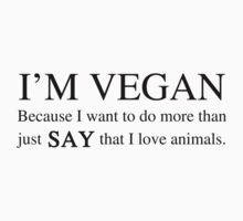 Vegan For The Animals by thepixelgarden