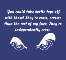 """""""They're Independently Cross!"""" white version by Sharon Murphy"""