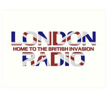 British Invasion - London Radio (Flag) Art Print