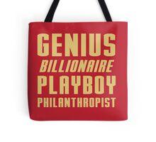 Genius Billionaire Playboy Philanthropist Tote Bag