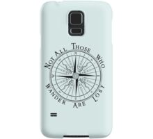 Not All Those Who Wander Are Lost, Compass, Tolkien Quote Samsung Galaxy Case/Skin