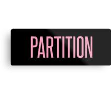 Partition Metal Print