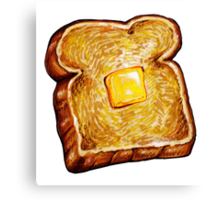 Buttered Toast Canvas Print