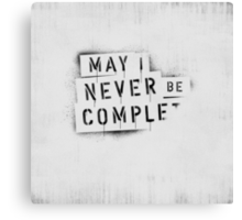 [ NEVER BE COMPLF       ] II Canvas Print