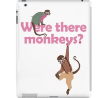 Were there monkeys? (pink) iPad Case/Skin