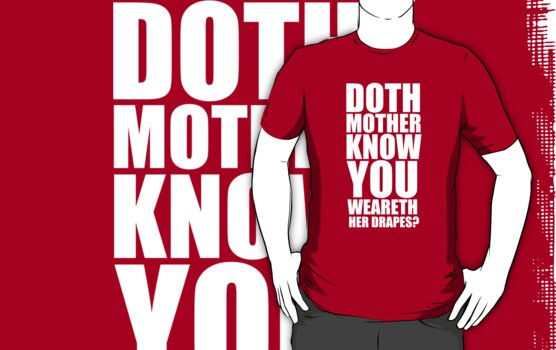 Doth Mother Know You Weareth Her Drapes by iamthevale