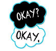 Okay?Okay. Photographic Print
