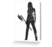 She Saved The World. A lot. Greeting Card
