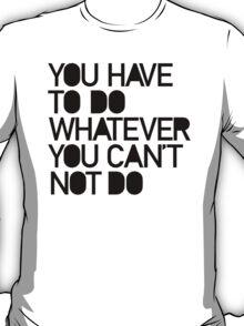 THE CHOICE (White) T-Shirt