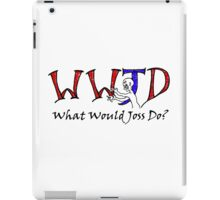 What Would Joss Do? iPad Case/Skin