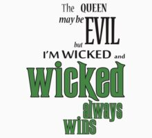 Wicked always wins by ElyB