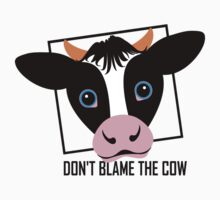 DON'T BLAME THE COW Kids Clothes