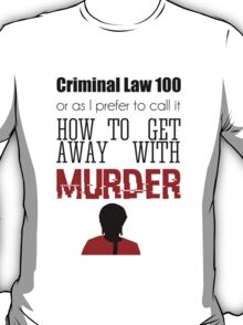 Criminal Law 100 T-Shirt