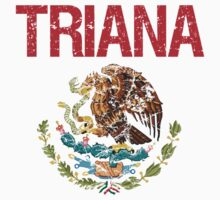 Triana Surname Mexican T-Shirt