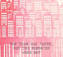 The Town Was Paper by anthonylonder