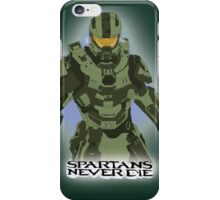 Spartans Never Die iPhone Case/Skin