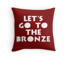 Let's Go To The Bronze Throw Pillow