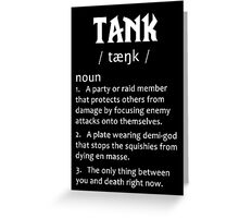 Definition of a Tank (white) Greeting Card