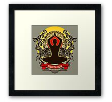 Meditation brings wisdom Framed Print