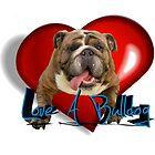 Love A Bulldog by klh0853