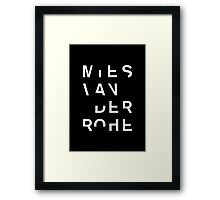 MIES Framed Print