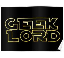 Geek Lord-Star Wars Poster