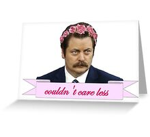 Ron Swanson Couldn't Care Less Greeting Card