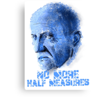 Mike Ehrmantraut - No Half Measures Canvas Print