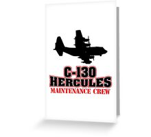 Awesome 'C-130 Hercules Maintenance Crew' Limited Edition T-Shirt and Accessories Greeting Card