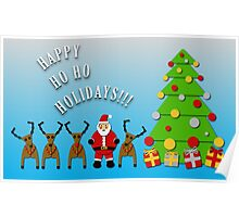 Happy Ho Ho Holidays!!! Poster
