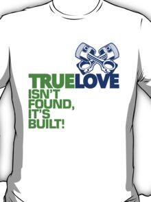 True Love (3) T-Shirt