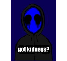 Eyeless Jack Got Kidneys? Photographic Print